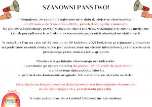 informacja dotycząca zamknięcia placówki od dnia 29 marca do dnia 9 kwietnia.