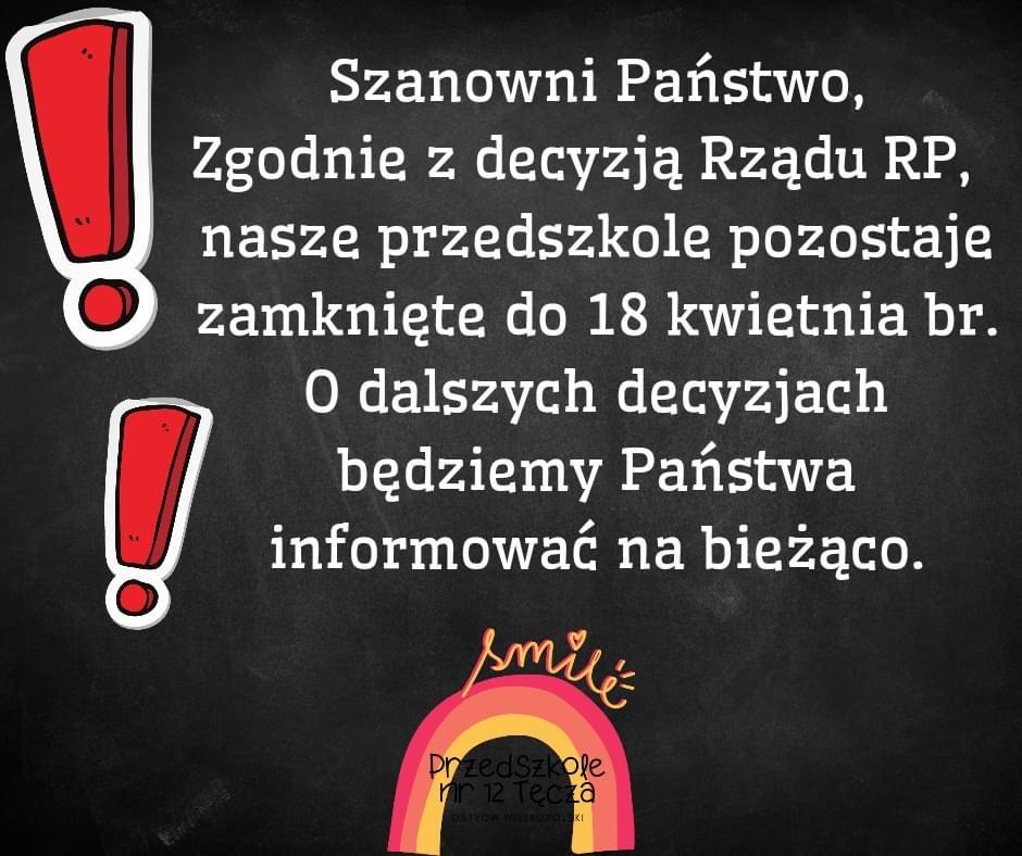Ogłoszenie informujące o zamknięciu przedszkola do 18 kwietnia 2021 roku.